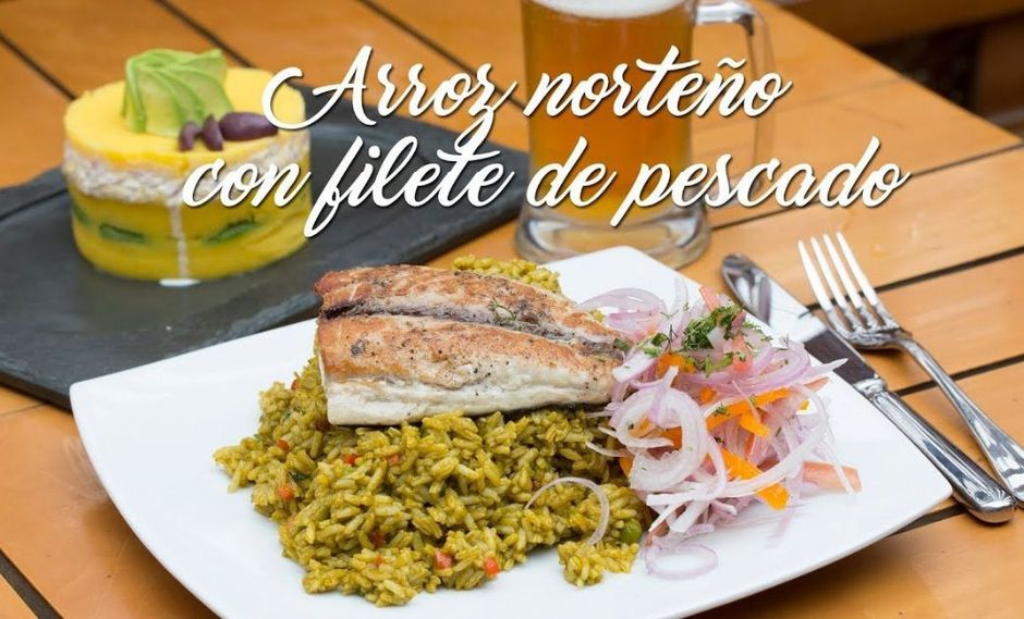 Arroz norteño con filete de pescado | VIDEO. (Foto: A comer)