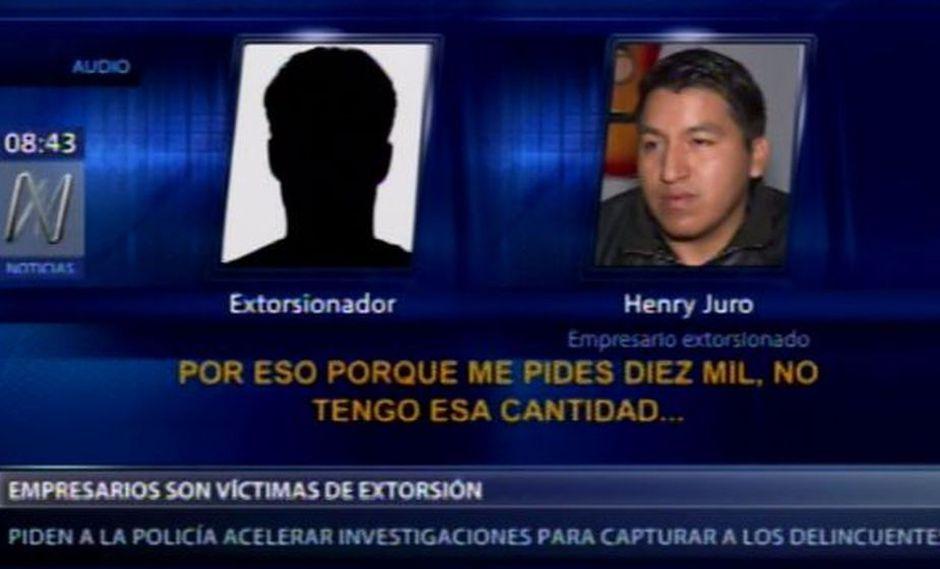 Empresarios son extorsionados por delincuentes. (Foto: Canal N)