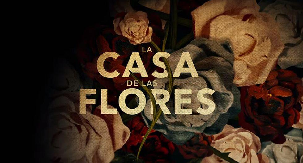 """""""La casa de las flores"""" estrena su nuevo intro y anuncia la fecha de estreno de su segunda temporada. (Foto: Netflix)"""